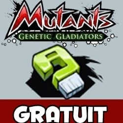 On continue sur ma liste d'astuces pour mutants genetetic Gladiators
